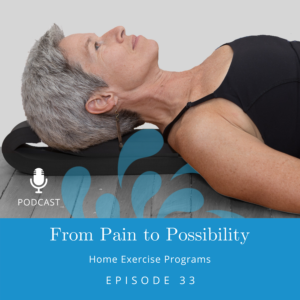 Podcast: Home Exercise Programs